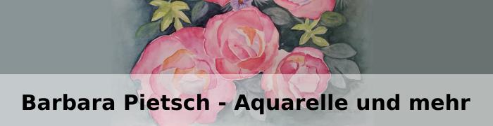 Barbara Pietsch - Aquarelle und mehr
